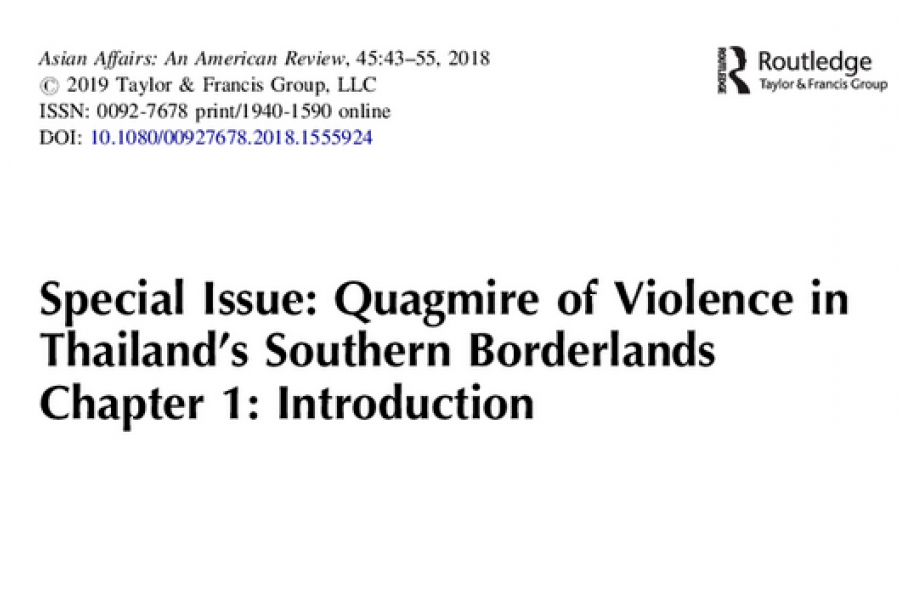 Special Issue: Quagmire of Violence in Thailand's Southern Borderlands Chapter 1: Introduction