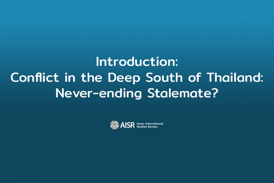 Introduction: Conflict in the Deep South of Thailand: Never-ending Stalemate?,